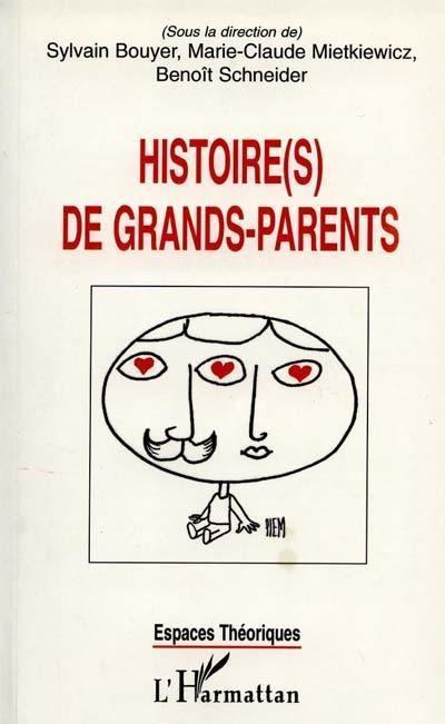 Histoire(s) de grands-parents
