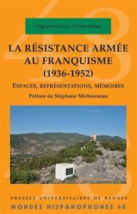 La résistance armée au franquisme (1936-1952)