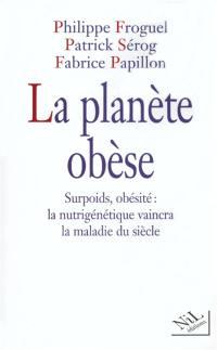 La planète obèse
