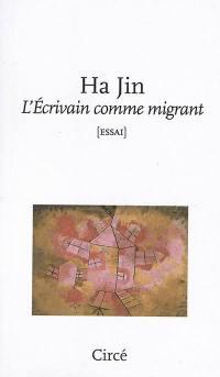 L'écrivain comme migrant
