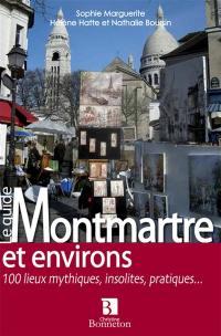 Le guide Montmartre et environs