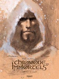 La chronique des immortels. Volume 3, Le coup de grâce