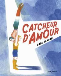 Catcheur d'amour