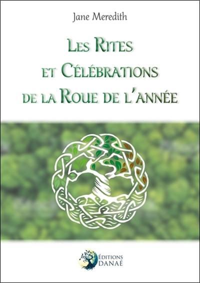 Les rites et célébrations de la roue de l'année