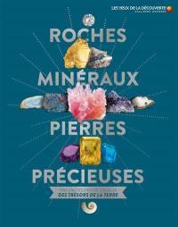 Roches, minéraux & pierres précieuses