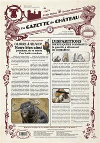 La gazette du château. Volume 1,