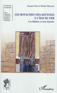 Les Hittites et leur histoire. Volume 5, Les Hittites et leur histoire