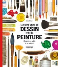 Le grand livre du dessin et de la peinture