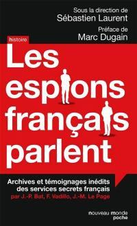 Les espions français parlent