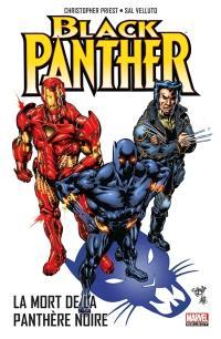 Black Panther. Volume 4, La mort de la panthère noire