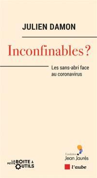 Inconfinables ?