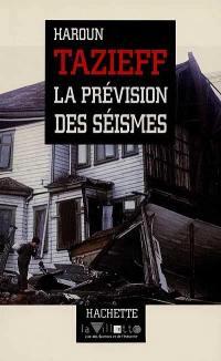 La prévision des séismes