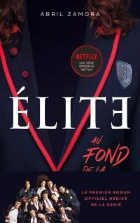 Elite, Au fond de la classe
