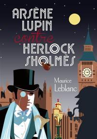Arsène Lupin contre Herlock Sholmès, Premier épisode