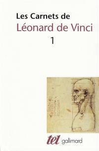 Les Carnets de Léonard de Vinci. Volume 1,