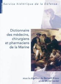 Dictionnaire des médecins, chirurgiens et pharmaciens de la Marine