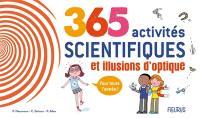 365 activités scientifiques et illusions d'optique pour toute l'année !