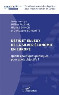 Défis et enjeux de la silver économie en Europe