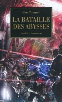 L'hérésie d'Horus. Volume 11, La bataille des Abysses