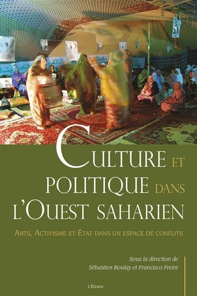 Culture et politique dans l'Ouest saharien