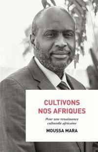 Cultivons nos Afriques