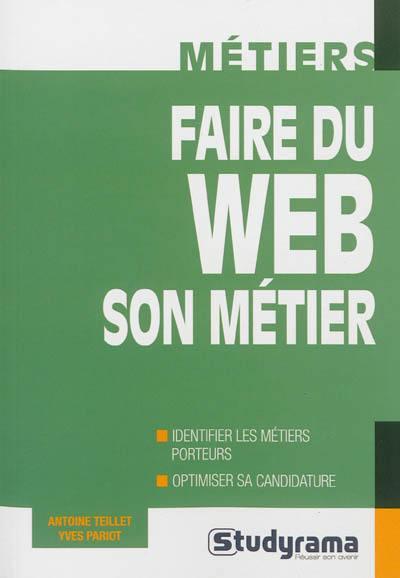 Faire du Web son métier
