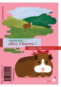 Allez, Churros !. Pitié, Juliette !