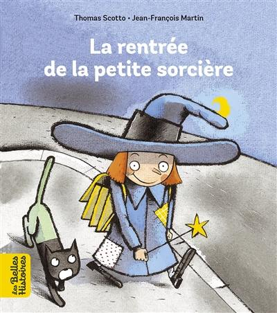 La rentrée de la petite sorcière