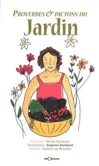 Proverbes & dictons du jardin