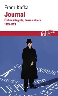 Journal : édition intégrale, douze cahiers, 1909-1923