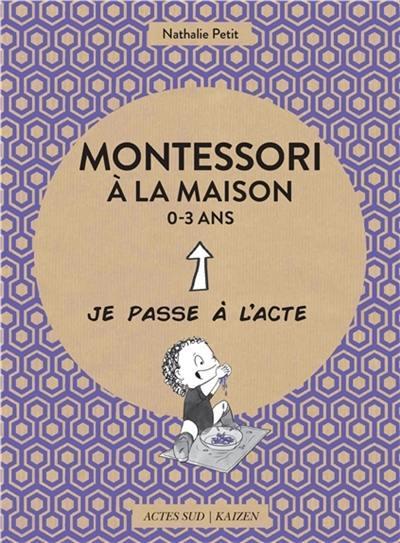 Montessori à la maison, 0-3 ans