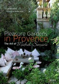Pleasure gardens in Provence