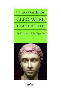 Cléopâtre l'immortelle
