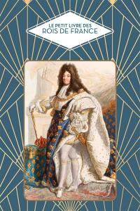 Le petit livre des rois de France