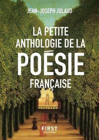 La petite anthologie de la poésie française