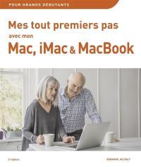 Mes tout premiers pas avec mon Mac, iMac ou MacBook