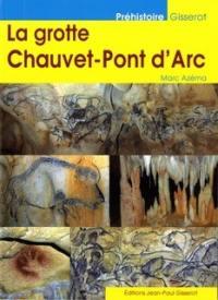 La grotte de Chauvet-Pont d'Arc