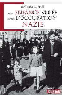 Une enfance volée sous l'occupation nazie