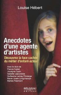 Anecdotes d'une agente d'artistes