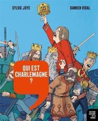 Histoire dessinée de la France. Volume 8, Qui est Charlemagne ?