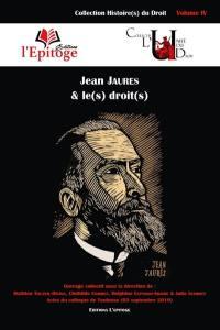 Jean Jaurès & le(s) droit(s)