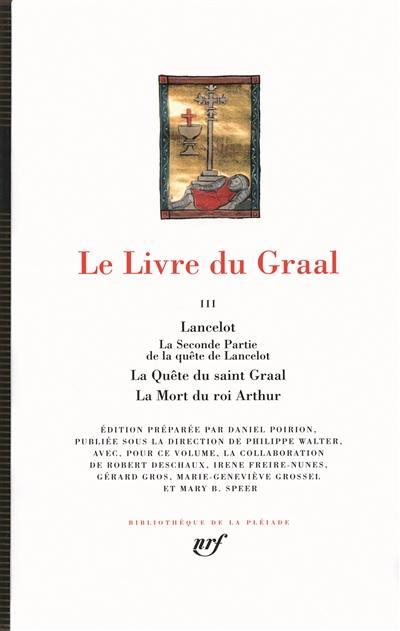 Le livre du Graal. Volume 3,