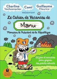 Le cahier de vacances de Manu 2020