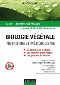 Biologie végétale. Volume 1, Nutrition et métabolisme