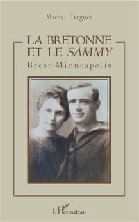 La Bretonne et le sammy : Brest-Minneapolis
