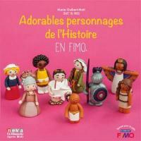 Adorables personnages de l'histoire en Fimo