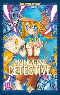 Princesse Détective. Volume 1,