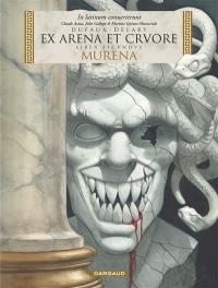 Murena. Volume 2, Ex arena et cruore