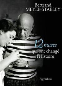 12 muses qui ont changé l'histoire