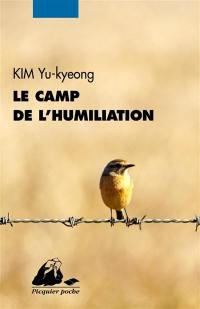 Le camp de l'humiliation